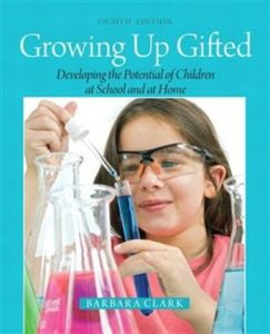 Growing Up Gifted: Developing The Potential Of Children At School And At Home