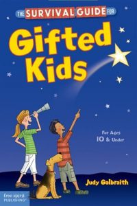The Survival Guide For Gifted Kids: Revised & Updated 3rd Edition